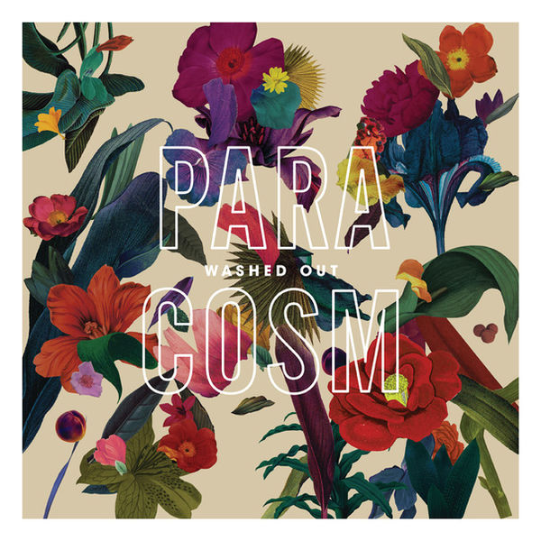 Washed_out-paracosm