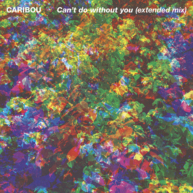 caribou-cantdowithoutyou